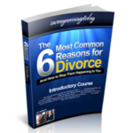 6 Most Common Divorce Reasons